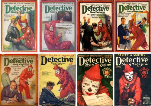 The Crimson Clown - Detective Story Magazine: September 4, 1926 / September 18, 1926 / April 23, 1927 / June 18, 1927 / October 29, 1927 / November 24, 1928 / October 18, 1930 / May 2, 1931