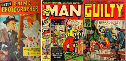 Casey, Crime Photographer #2, circa November 1949 / Man Comics, December 1950 / Justice Traps the Guilty, May,1953