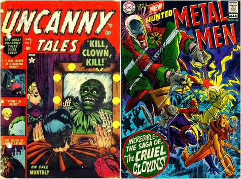 Kill, Clown, Kill, Uncanny Tales #7, April 1953 / The Cruel Clowns, Metal Men #36, February-March 1969