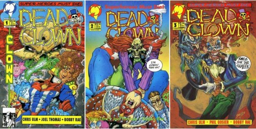 Dead Clown #1, October 1993 / Dead Clown #2, November 1993 / Dead Clown #3, February 1994