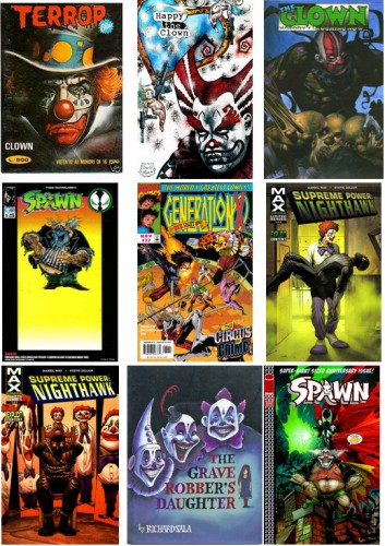 Terror Blu, 1980 / Happy the Clown #2, 1993 / The Clown - Nobody's Laughing Now, 1993 / Spawn, December 1994 / Generation X #32, November 1997 / Supreme Power - Nighthawk #4, February 2006 / Supreme Power - Nighthawk #5, March 2006 / The Grave Robber's Daughter, December 2006 / Spawn #200, January 2011